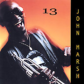 John Marsh (bass): Thirteen