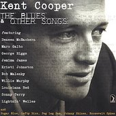 Kent Cooper: The Blues and Other Songs