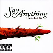 Say Anything: ...Is a Real Boy [Bonus CD] [PA]