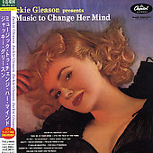Jackie Gleason & His Orchestra: Jackie Gleason Presents Music To Change Her Mind