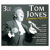 Tom Jones: Legendary Performer