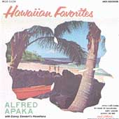 Alfred Apaka & His Hawaiians: Hawaiian Favorites