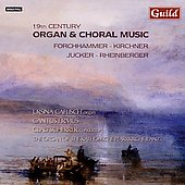 19th Century Organ & Choral Music / Caflisch, et al
