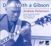 Andreas Pettersson: Duke with a Gibson