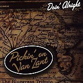Pickin' On: Doing Alright: Pickin on Van Zant - The Bluegrass Tribute