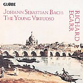 Bach - The Young Virtuoso / Richard Egarr