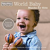 Fisher-Price: World Baby: Mambo for Kids