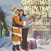 Byron Lee: Christmas Party Time in the Tropics