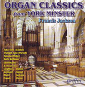 Organ Classics from York Minster - Purcell, Dubois, Mulet, Franck, Vierne, Widor, etc / Francis Jackson
