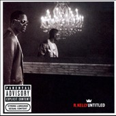 R. Kelly: Untitled [PA]