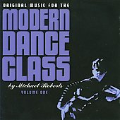 Original Music for the Modern Dance Class, Vol. 1