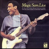 Magic Sam: Live at Ann Arbor & In Chicago
