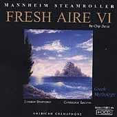 Mannheim Steamroller: Fresh Aire VI [Remaster]