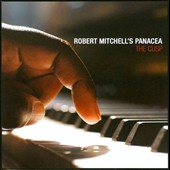 Robert Mitchell's Panacea/Robert Mitchell: The  Cusp
