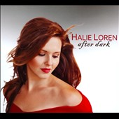 Halie Loren: After Dark [Digipak]