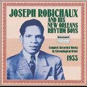 Joe Robichaux: Joseph Robichaux & His New Orleans Rhythm Boys