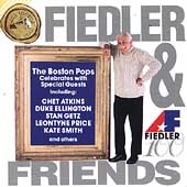 Fiedler & Friends - The Boston Pops Celebrates...