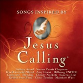 Various Artists: Jesus Calling: Songs Inspired By