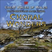 Pontarddulais Male Choir: Choral Wonders