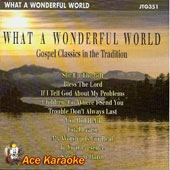 Karaoke: Karaoke: What a Wonderful World Gospel