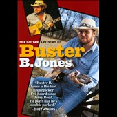 Buster B. Jones: Guitar Artistry of Buster B. Jones