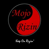 Mojo Rizin: Keep On Rizin' [Digipak]