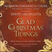 David Archuleta/Mormon Tabernacle Choir/Michael York: Glad Christmas Tidings