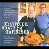 Gratitude, Gravy and Garrison: A Thanksgiving Concert / Garison Keillor