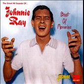 Johnnie Ray (Vocal): The Great Hit Sounds of Johnnie Ray: Street of Memories