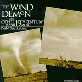 The Wind Demon - 19th Century Piano Music / Ivan Davis