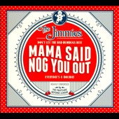 The Jimmies: Mama Said Nog You Out [Barnes & Noble Exclusive] [Digipak] *