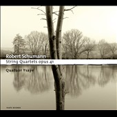 Schumann: String Quartets Op. 41 / Ysaye Quartet