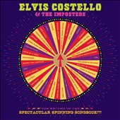Elvis Costello/Elvis Costello & the Imposters: The Return of the Spectacular Spinning Songbook [CD/DVD] [Deluxe Edition] [Digipak]