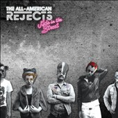 The All-American Rejects: Kids in the Street [Deluxe Edition]