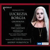 Donizetti: Lucrezia Borgia / Gruberova, Bros, Tro Santafe, Vassallo