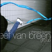 Eef Van Breen: Changing Scenes [DVD] *