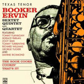 Booker Ervin: The Book Cooks/Cookin'/That's It!