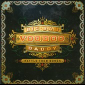 Big Bad Voodoo Daddy: Rattle Them Bones