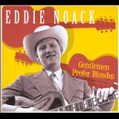 Eddie Noack: Gentlemen Prefer Blondes [Box]