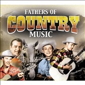 Various Artists: Fathers of Country Music