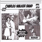 Charles Walker Band: Resouled!