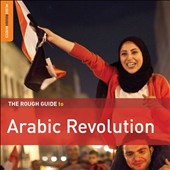 Various Artists: The Rough Guide to Arabic Revolution [Digipak]