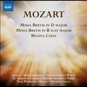 Mozart: Missa Brevis in D major; Missa Brevis in B flat major; Regina Coeli / Elizabeth Cragg, Deborah Miles-Johnson, Daniel Auchinloss, Lawrence White