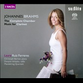 Brahms: Complete Chamber Music for Clarinet / Laura Ruiz Ferreres; Christoph Berner, piano; Danjulo Ishizaka, cello
