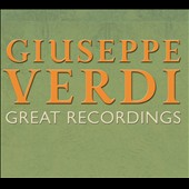 Giuseppe Verdi: Great Recordings