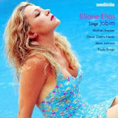 Eliane Elias (Piano): Sings Jobim [Remastered]