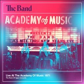 The Band: Live at the Academy of Music 1971 [CD/DVD] *