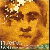 Corky Laing/The Perfect Child: Playing God