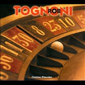 Rob Tognoni: Casino Placebo [Digipak]