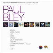Paul Bley: The Complete Remastered Recordings on Black Saint & Soul Note [Box]